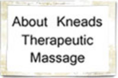 About Kneads Therapeutic Massage